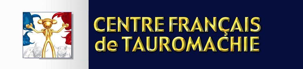 CENTRE FRANÇAIS de TAUROMACHIE